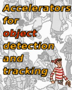 Accelerators for object detection and tracking.jpg